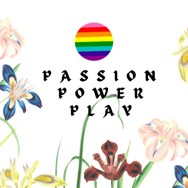 Passion, Power, Play